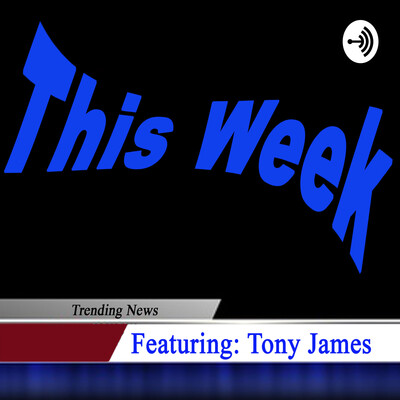 This Week with Tony James