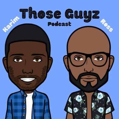 Those Guyz Podcast