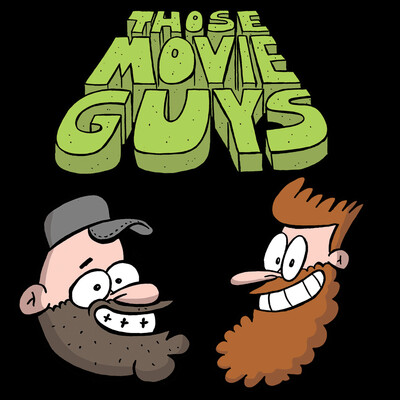 Those Movie Guys Podcast