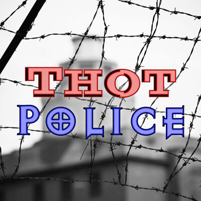 Thot Police