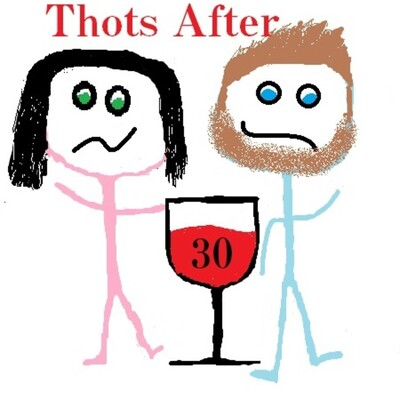 Thots After 30