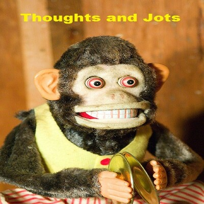 Thoughts and Jots