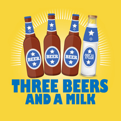 Three Beers and a Milk