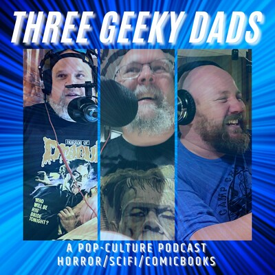 Three Geeky Dads