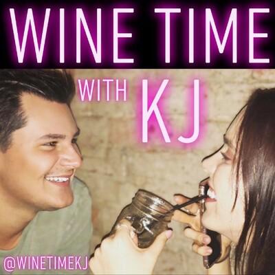Wine Time with KJ