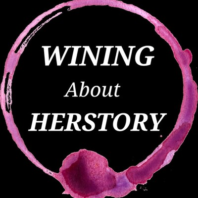 Wining About Herstory