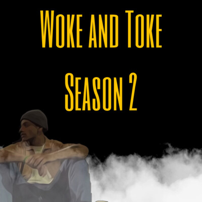 Woke and Toke