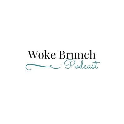 Woke Brunch