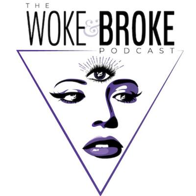 Woke&Broke