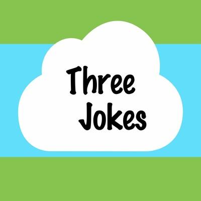 Three Jokes
