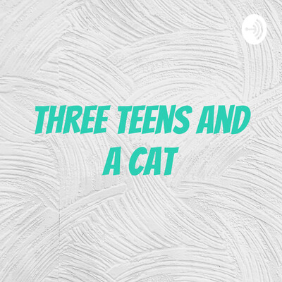 Three Teens and a Cat