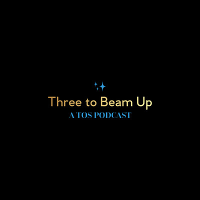 Three to Beam Up
