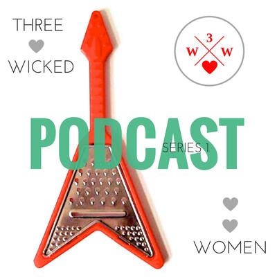 Three Wicked Women