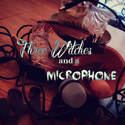 Three Witches and a Microphone