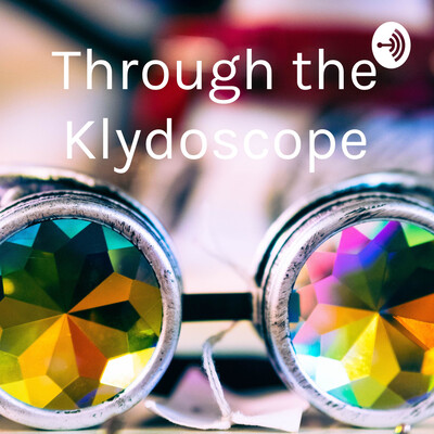 Through the Klydoscope