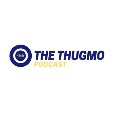 The Thugmo Podcast