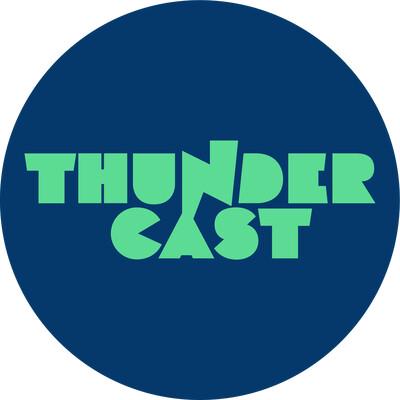 ThunderCast
