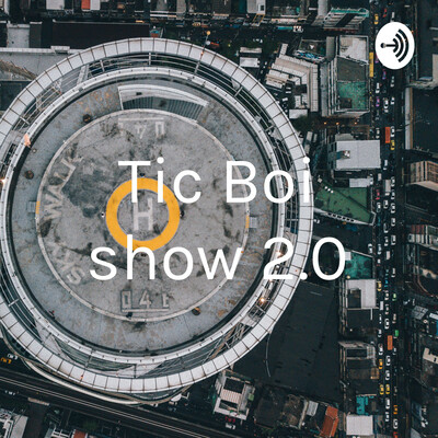 Tic Boi show 2.0
