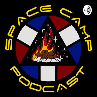 Space Camp Podcast