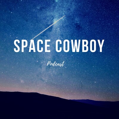 Space Cowboy Podcast