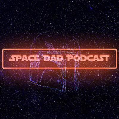 Space Dad Podcast
