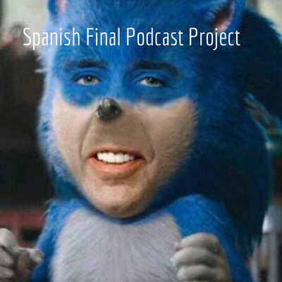 Spanish Final Podcast Project - Colin Phoebe, Period 03