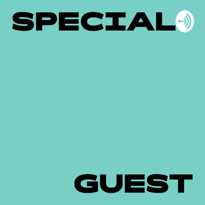 Special Guest