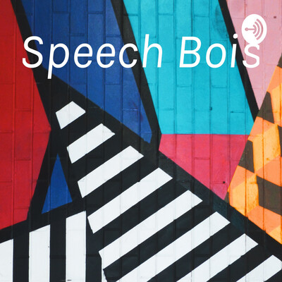 Speech Bois