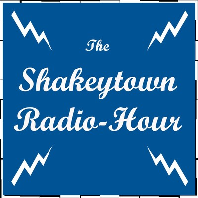 Shakeytown Radio Hour
