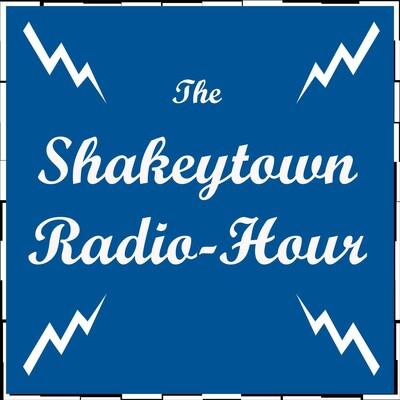 Shakeytown Radio Hour