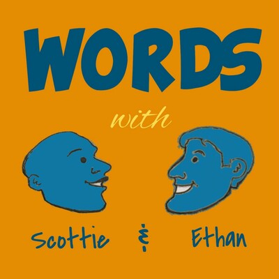 Words With Scottie and Ethan