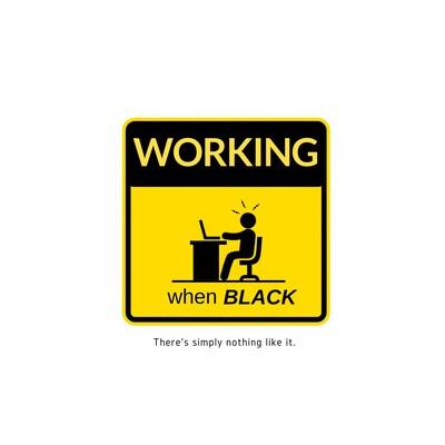Working When Black