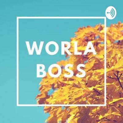 Worla Boss