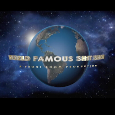 World Famous Shit Show