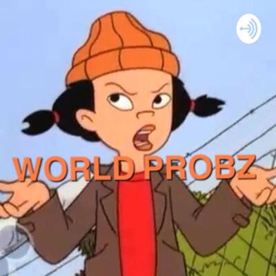 WORLD PROBZ