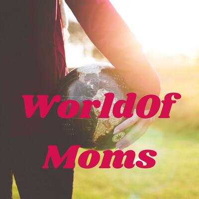 WorldOfMoms