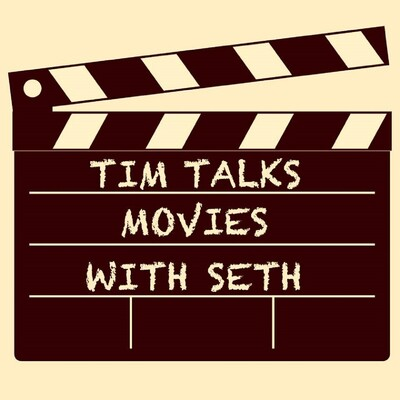 Tim Talks Movies with Seth
