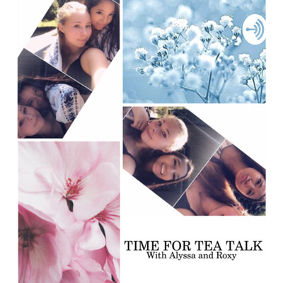 Time For Tea Talk