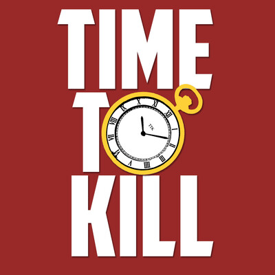 Time to Kill Podcast