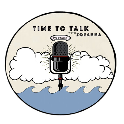 Time to talk with zoeanna