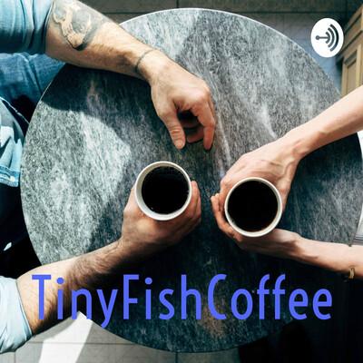 TinyFishCoffee