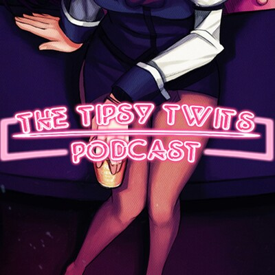 Tipsy Twits Podcast
