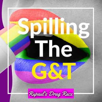 Spilling the G&T: Rupaul's Drag Race UK