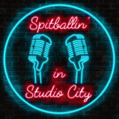 Spitballin' in Studio City