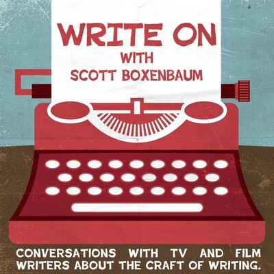 Write On: Working TV & Film Writers Discuss Craft