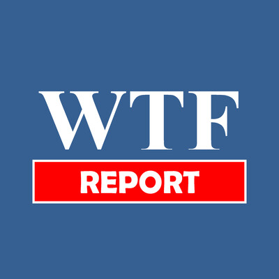 WTF Report - Weekly News of the Bizarre and Strange