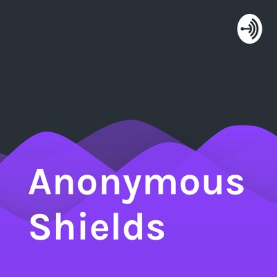 Anonymous Shields