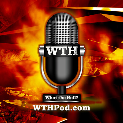 WTH Podcast – WTHPod.com