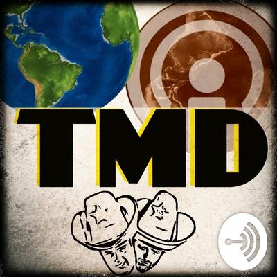 TMD With Scotty & Tony