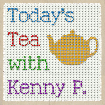 Today's Tea with Kenny P. - a comedy podcast